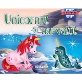 Unicornul si narvalul. Pop-up, editura Girasol