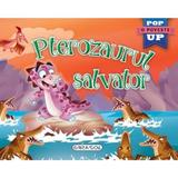 Pterozaurul salvator. Pop-up, editura Girasol