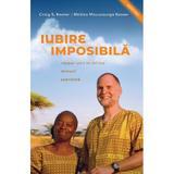 Iubire imposibila - Craig S. Keener, editura Casa Cartii