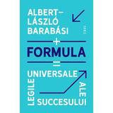 Formula. Legile universale ale succesului - Albert-Laszla Barabasi, editura Trei