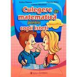 Culegere de matematica pentru copii isteti - Clasa 4 - Rodica Dinescu, editura Carminis