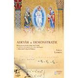 Adevar si demonstratie Ed.2 - Adrian Lemeni, editura Basilica