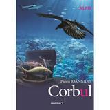 Corbul - Panos Ioannidis, editura Minerva