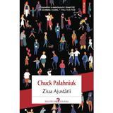 Ziua Ajustarii - Chuck Palahniuk, editura Polirom