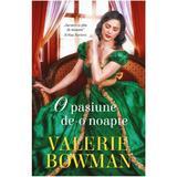 O pasiune de-o noapte - Valerie Bowman, editura Alma