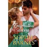 Enigmatica ducesa - Sophie Barnes, editura Alma