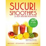 Sucuri smoothies si alte bauturi delicioase - Suzannah Olivier, editura Litera