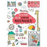 Si tu poti sa fii campion la matematica! 6 ani+