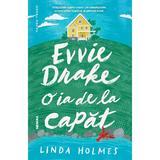 Evvie Drake o ia de la capăt autor Linda Holmes editura Nemira