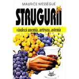 Strugurii - Maurice Messegue, editura Venus
