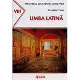 Limba latina - Clasa 8 - Manual - Cornelia Frisan, editura Sigma
