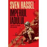 Imperiul iadului (ed. 2020) autor Sven Hassel, editura Armada