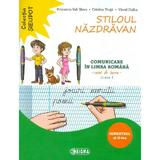 Stiloul nazdravan. Comunicare in limba romana - Clasa 1 Sem.2 - Caiet - Petronela-Vali Slavu, editura Sigma