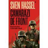 Camarazi de front (ed. 2020) autor Sven Hassel, editura Armada