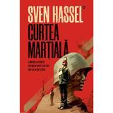 Curtea Marțială (ed. 2020) autor Sven Hassel, editura Armada