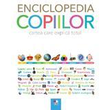 Enciclopedia copiilor. Cartea care explica totul, editura Litera