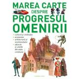 Marea carte despre progresul omenirii, editura Litera