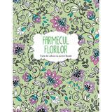 Farmecul florilor. Carte de colorat cu motive florale, editura Litera