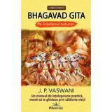 Bhagavad Gita pe intelesul tuturor - J.P. Vaswani, editura Prestige