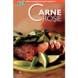 Secretele bucatariei : carne rosie, editura Litera