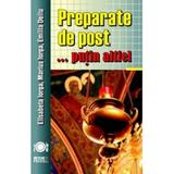 Preparate de post... putin altfel - Elisabeta Iorga, Marius Iorga, editura Meteor Press