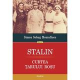 Stalin. Curtea tarului rosu - Simon Sebag Montefiore, editura Polirom