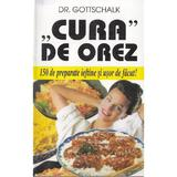 Cura de orez - Dr. Gottschalk, editura Venus