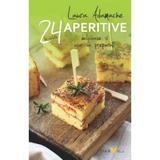 24 de retete: Aperitive delicioase si usor de preparat - Laura Adamache, editura All