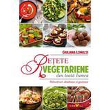 Retete Vegetariene Din Toata Lumea - Giuliana Lomazzi, editura All