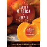 Cartea Mistica De Bucate - Denise Linn, Meadow Linn, editura Curtea Veche
