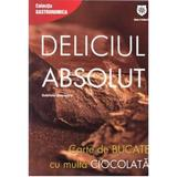 Deliciul absolut - Gabriela Boerescu, editura Leader Human Resources