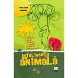 Inteligenta animala - Virginia Morell, editura Litera