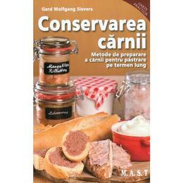 Conservarea carnii - Gerd Wolfgang Sievers, editura Mast