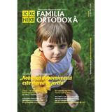 Familia Ortodoxa Nr.8 (139) August 2020, editura Familia Ortodoxa