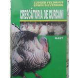Crescatoria de curcani - Ludger Feldhaus, Erwin Sieverding, editura Mast