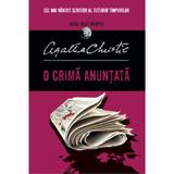 O crima anuntata - Agatha Christie, editura Litera