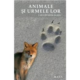 Animale si urmele lor - Lars-Henrik Olsen, editura Mast