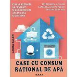 Case cu consum rational de apa - Laura Allen, editura Mast