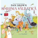 Simfonia salbatica - Dan Brown, editura Rao