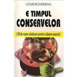 E timpul conservelor - Louis Bourdeau, editura Venus