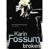 Broken - Karin Fossum, editura Vintage
