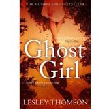 Ghost Girl - Lesley Thomson, editura Head Of Zeus