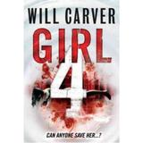 Girl 4 - Will Carver, editura Cornerstone