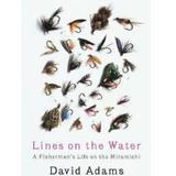 Lines On The Water - David Adams Richards, editura Vintage
