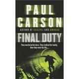 Final Duty - Paul Carson, editura Cornerstone