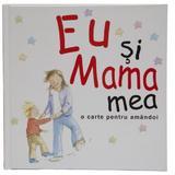 Eu si mama mea, editura All