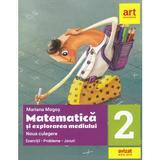 Matematica si explorarea mediului. Noua culegere - Clasa 2 - Mariana Mogos, editura Grupul Editorial Art