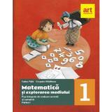 Matematica si explorarea mediului. Fise integrate - Clasa 1 Partea 1 - Tudora Pitila, Cleopatra Mihailescu, editura Grupul Editorial Art