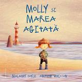 Molly si marea agitata - malachy doyleandrew wilson, ed 2020
