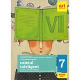 Caietul inteligent - Clasa 7 - Limba si literatura romana - Florin Ionita, editura Grupul Editorial Art